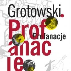 Wczesny Grotowski